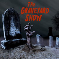 The Graveyard Show