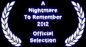 A Nightmare To Remember Official Selections